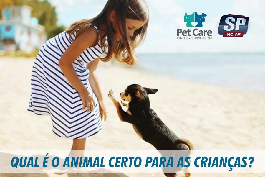 pet care no sp no ar qual e o animal certo para as criancas - Pet Care no SP no Ar: Qual é o animal certo para as crianças?