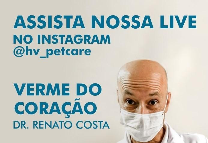 live - Assista ao vídeo na íntegra da live de 21/05 do Instagram Pet Care:  Verme do Coração